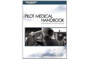 ASA Pilot Medical Handbook - Human Factors for Successful Flying