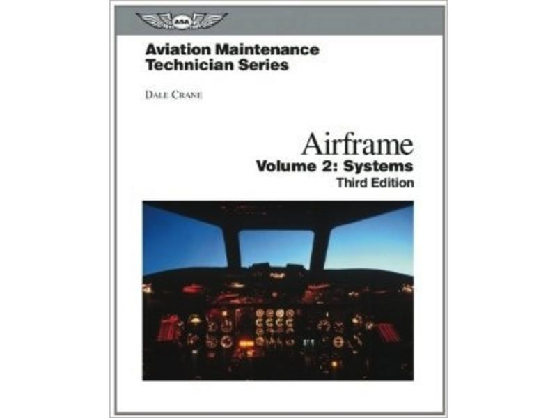 ASA Aviation Maintenance Technician Series: Airframe Systems 2