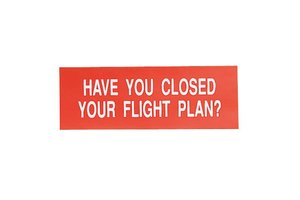 Sporty's Pilot Shop Sticker: Have You Closed Your Flight Plan? *Outlet