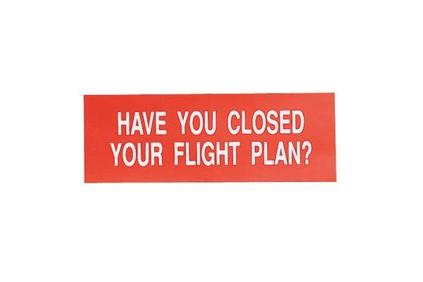 Sporty's Pilot Shop Sticker: Have You Closed Your Flight Plan? *Outlet