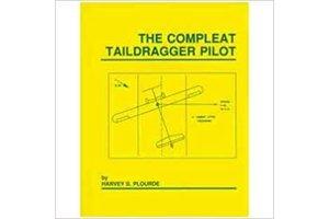 The Complete Taildragger Pilot, Plourde