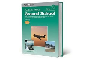 The Pilot's Manual Volume 2: Ground School