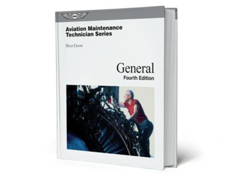 ASA Aviation Maintenance Technician Series: General 4th Edition