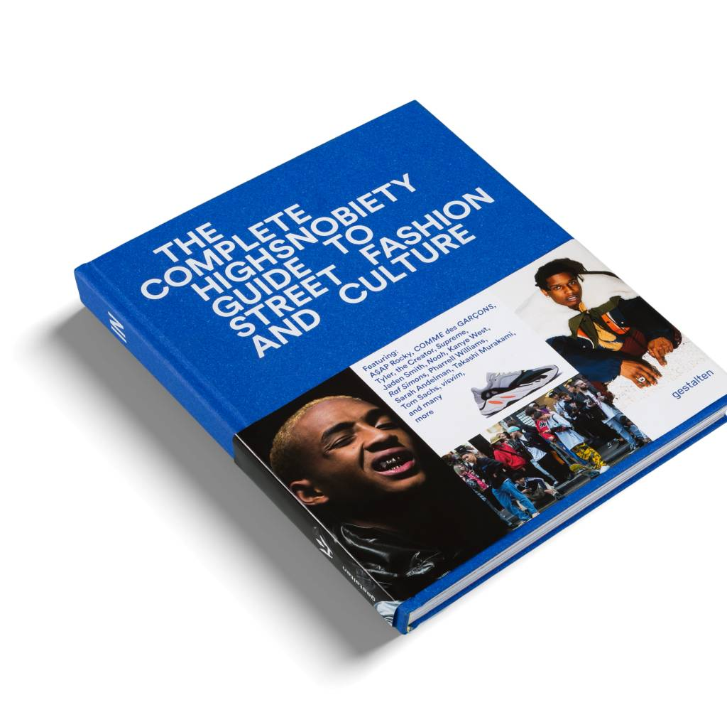 Gestalten The Incomplete: Highsnobiety Guide to Street Fashion and Culture