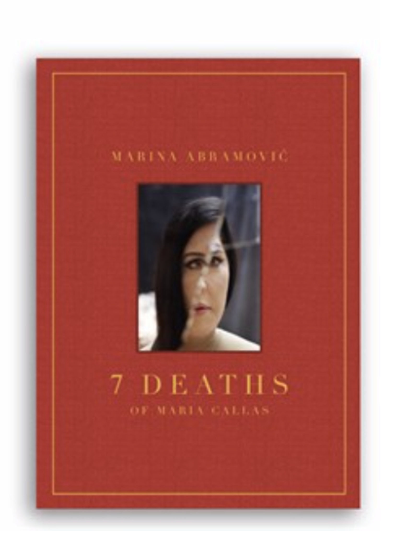 Marina Abramović:  7 Deaths of Maria Callas