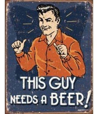 schonberg TN394 THIS GUY NEEDS BEER TIN