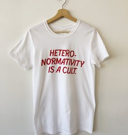 Lovestruck Prints Heteronormativity Is A Cult T-Shirt