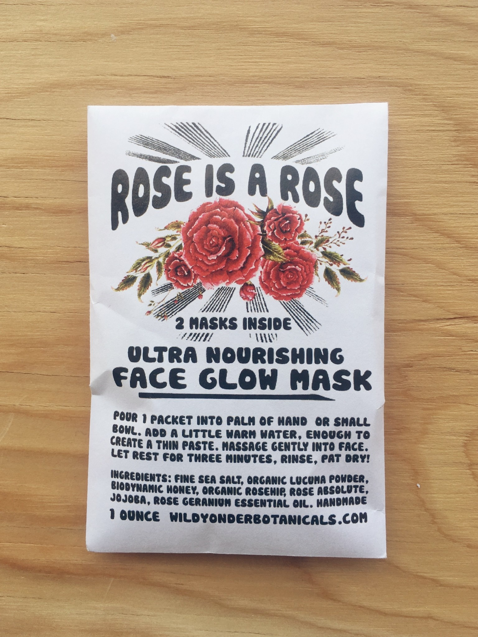 "Wild Yonder Botanicals ""Rose is a Rose"" Masque Pour le Visage"