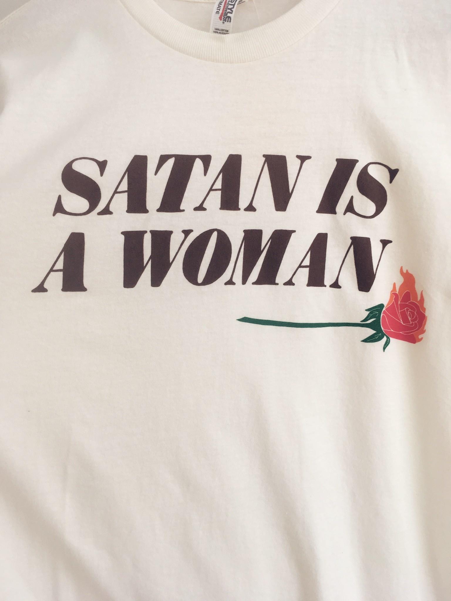 """Rosehound Apparel T-shirt """"Satan Is A Woman"""""""