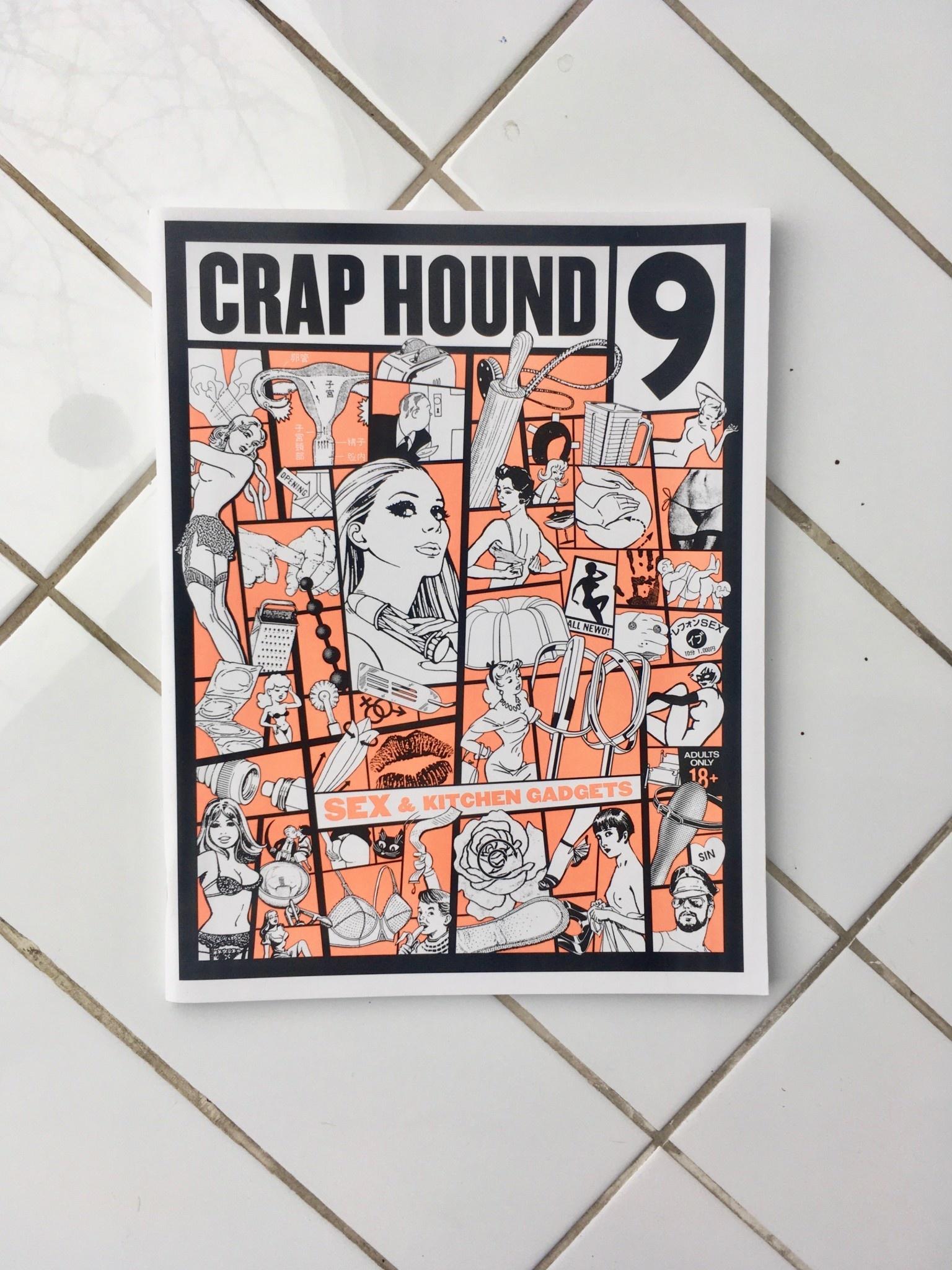"""Sean Tejaratchi Magazine  """"Crap Hound"""""""