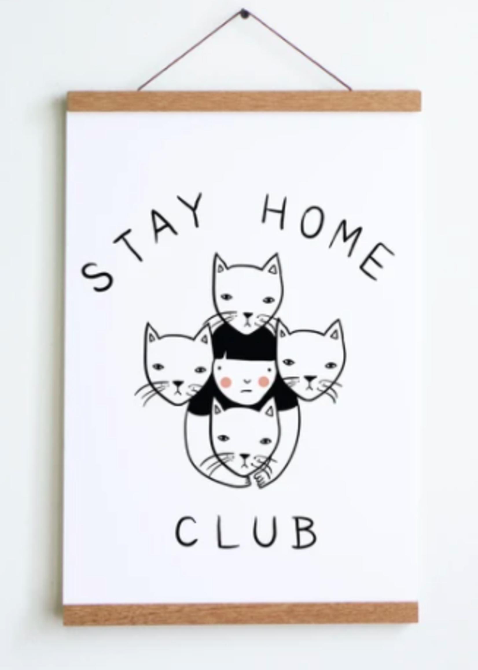 Stay Home Club Affichettes et cintre d'affiche - 30cm x 45cm
