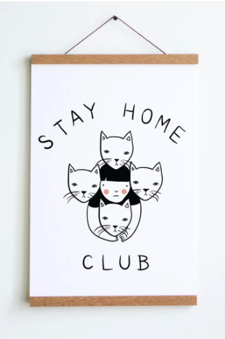 "Stay Home Club Print with Hangers - 12""x18"""