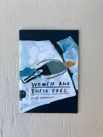 Faye Moorhouse Women and Their Dogs Zine