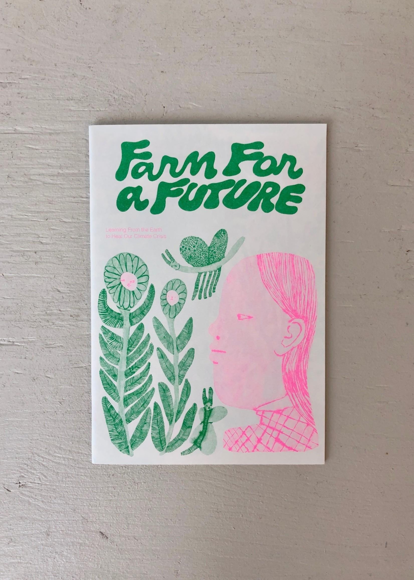 "Caboose ""Farm for a Future"" Zine by Bijou Karman"
