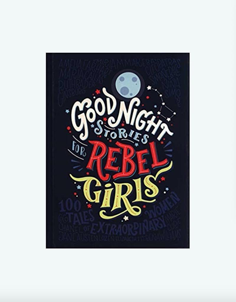 Rebel Girl Good Night Stories For Rebel Girls, Volume 1
