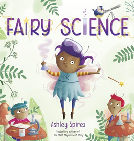 Fairy Science by Ashley Spires