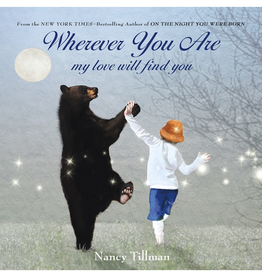 "Wherever You Are ""Board Book"" by Nancy Tillman"