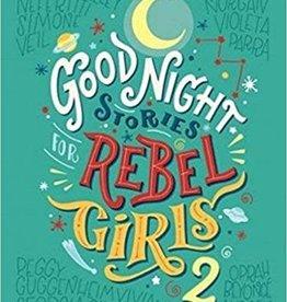 Goodnight Stories for Rebel Girls Volume 2
