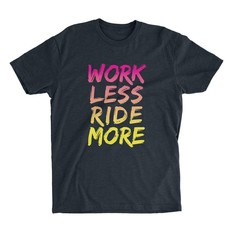 One Up Components ONE UP WORK LESS RIDE MORE T-SHIRT