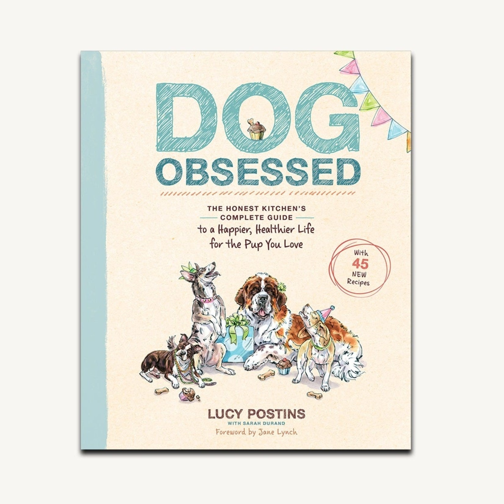 Honest Kitchen HK Dog Obsessed The Honest Kitchens Complete Guide Book