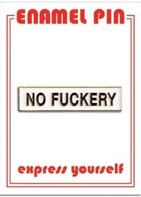 The Found Enamel Pin No Fuckery