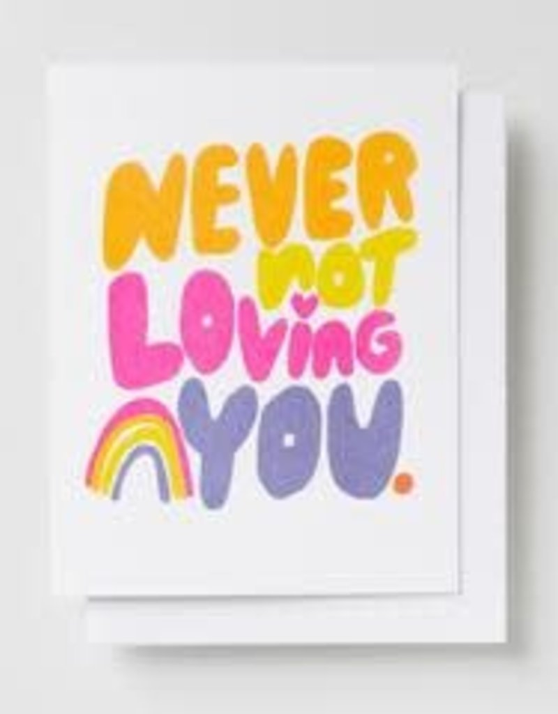 Yellow Owl Workshop Card Never Not Loving You