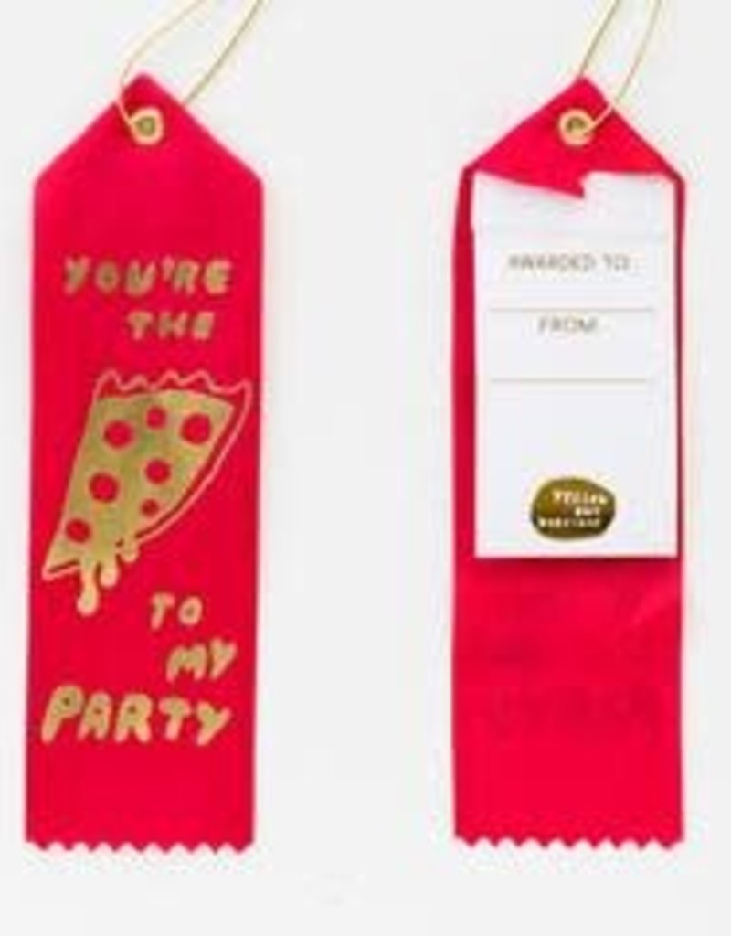 Yellow Owl Workshop Award Ribbon Note You are the Pizza