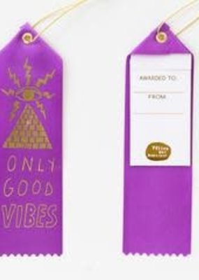 Yellow Owl Workshop Award Ribbon Note Only Good Vibes