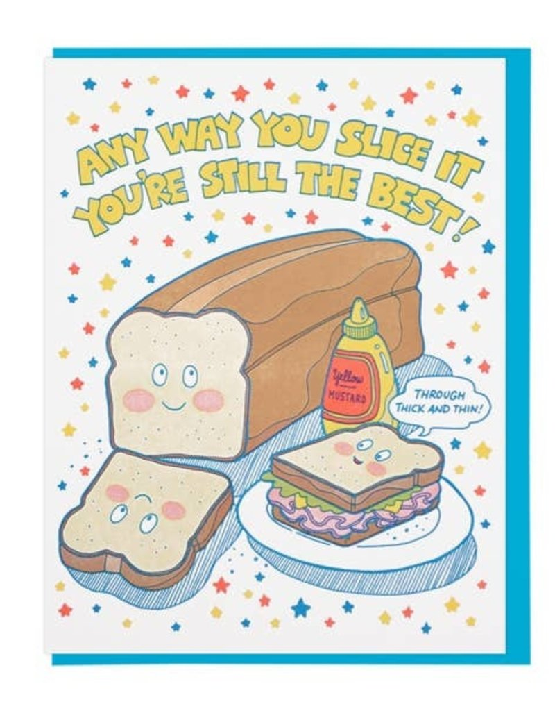 Lucky Horse Press Card Any Way You Slice It Bread Loaf