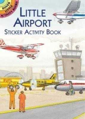 Dover Activity Sticker Book Little Airport