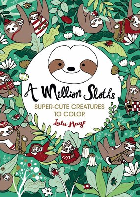 Sterling Coloring Book A Million Sloths