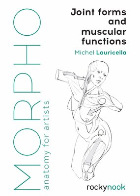 Ingram Morpho Joint Forms and Muscular Functions