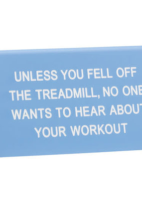 About Face Sign Treadmill
