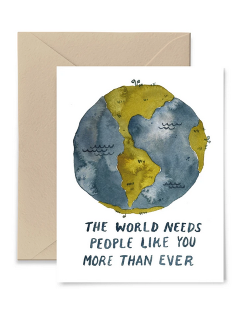 Little Truths Studio Card The World Needs People Like You More Than Ever