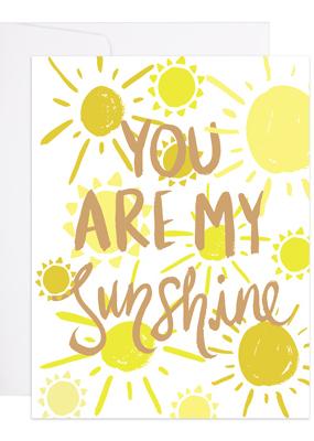 9th Letter Press Card My Sunshine