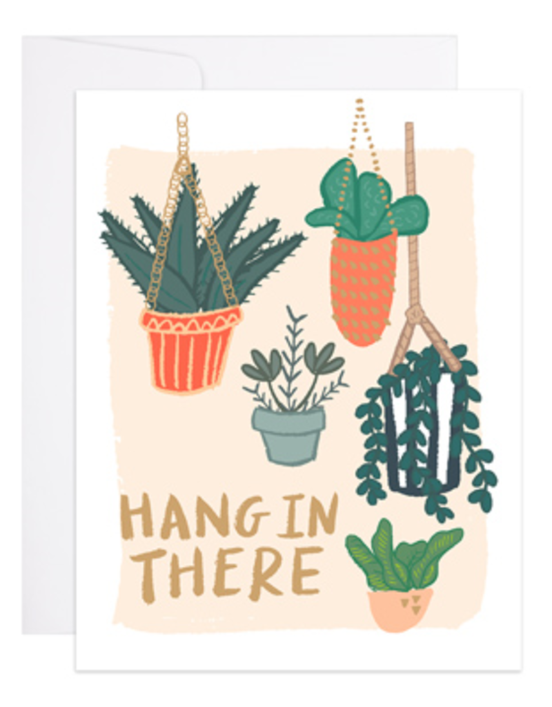 9th Letter Press Card Hang In There Plants