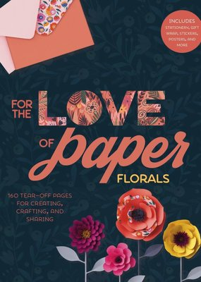 Sterling For the Love of Paper: Florals
