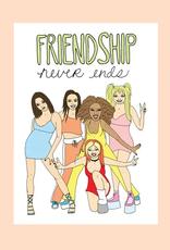 FINEASSLINES Card Friendship Never Ends