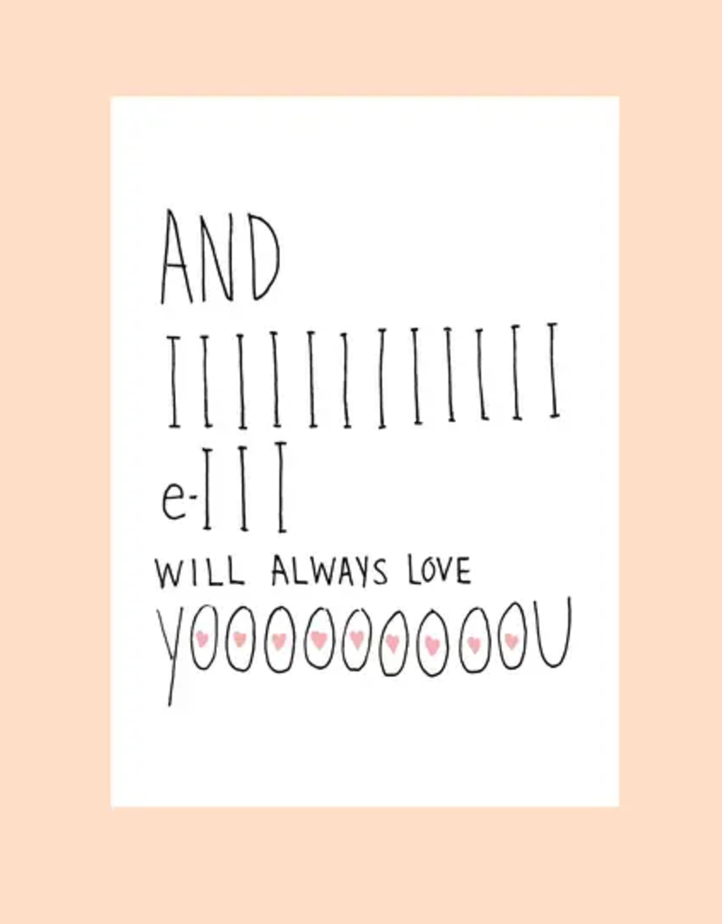 FINEASSLINES Card I Will Always Love You