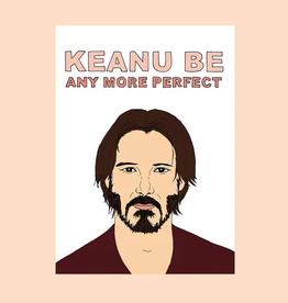 FINEASSLINES Card  Keanu Be