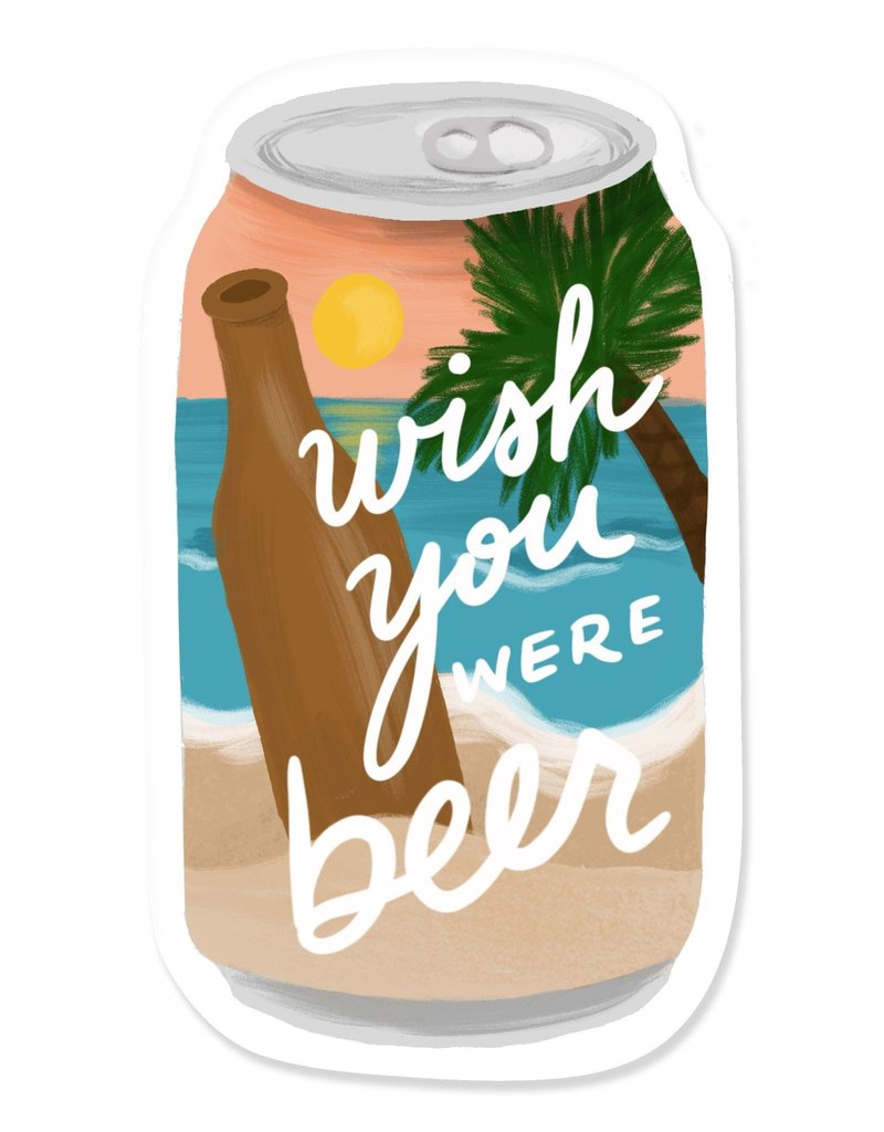 Slightly Stationery Sticker Wish You Were Beer