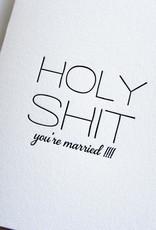Steel Petal Press Card Holy Shit Married