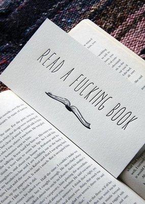 Steel Petal Press Bookmark Read a F***ing Book