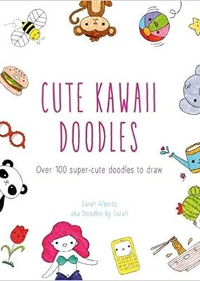 Abrams Cute Kawaii Doodles: 100 Super Cute Characters