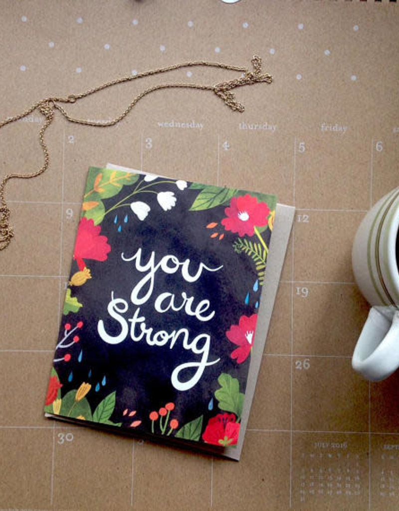 Wild Optimist Card You are Strong