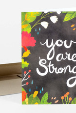 Christa Pierce Card You are Strong