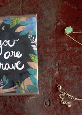Wild Optimist Card You Are Brave