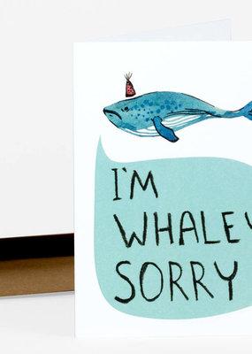 Wild Optimist Card I Am Whaley Sorry