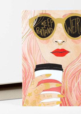 Christa Pierce Card Keep Portland Weird Pink