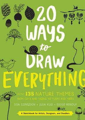 Quarto Publishing 20 Ways to Draw Everything